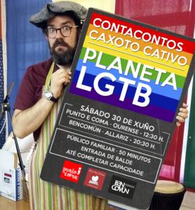 Planeta LGTB. Contacontos co Caxoto Cativo