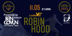 Robin Hood. Caspervek Cine mudo con música en directo @ BenComún Espazo