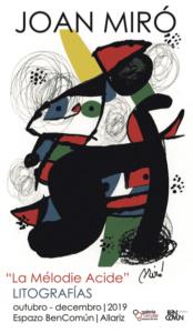 La Melodie Ácide. Joan Miró en BenComún