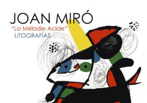 La Mélodie Acide. Litografías de Joan Miró. Exposición @ BenComún Espazo