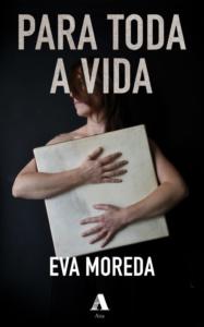 Eva Moreda Para toda a vida